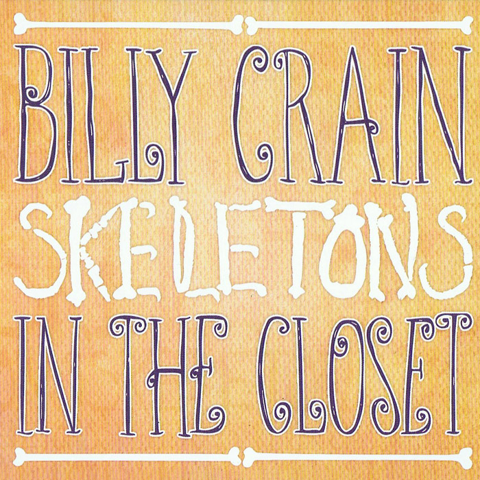 Billy Crain - Skeletons in the Closet