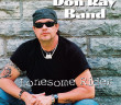 Don Ray Band - Lonesome Rider