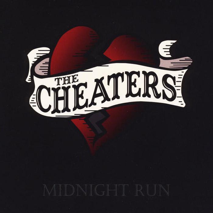 The Cheaters - Midnight Run